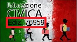 """ID 52398-EDIZ. 76959 """"PROGETTARE, ORGANIZZARE E VALUTARE PERCORSI DI EDUCAZIONE CIVICA (LEGGE 92/2019) (ISTITUTI I CICLO AMBITO X CT)"""