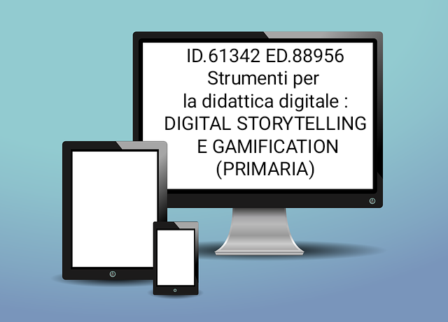 ID 61342 ED.88956 Strumenti per la didattica digitale: Digital Storytelling e Gamification (primaria)