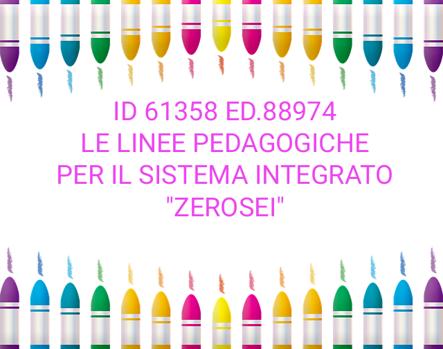 """ID 61358  ED.88974 Le linee pedagogiche per il sistema integrato """"zerosei"""""""